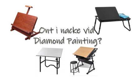 Ont i nacke vid Diamond Painting?