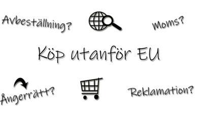Online köp från utanför EU – vad gäller?