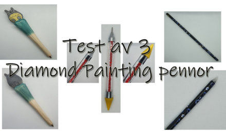 Test av 3 Diamond Painting pennor