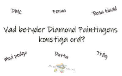 Konstiga ord inom Diamond Painting