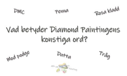 Konstiga ord inom Diamond Painting