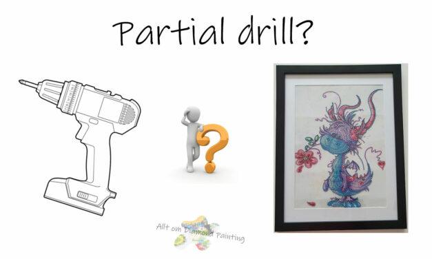Vad är partial drill?